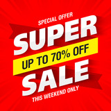 Super Sale banner, this weekend only special offer, up to 70% off.