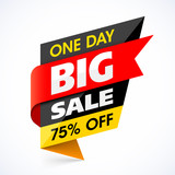 Big Sale banner. One day special offer, mega sale, discount up to 75% off.