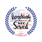 Honoring all who served handwritten lettering - 123536291