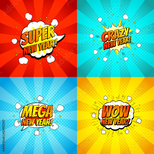 Fotobehang Pop Art Collection of happy new year backdrops. Decorative set of comic backgrounds for happy new year with bomb explosive in pop art style. Vector illustration.