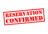 RESERVATION CONFIRMED
