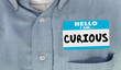 Curious Hello I Am Questioning Interested Name Tag 3d Illustrati