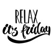 Relax, it's friday - hand drawn lettering phrase isolated on the white background. Fun brush ink inscription for photo overlays, greeting card or t-shirt print, poster design. - 124586856
