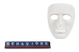 white masks like human behavior, conception