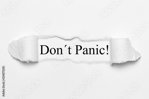 Don´t Panic! on white torn paper Poster