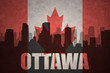 abstract silhouette of the city with text Ottawa at the vintage canadian flag