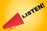 Listen! - attentive concept