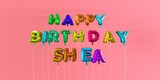 Happy Birthday Shea card with balloon text - 3D rendered stock image. This image can be used for a eCard or a print postcard.