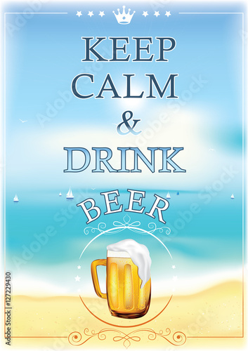 Keep calm and drink beer - printable image - Wall poster for restaurants, pubs, catering agencies, etc Plakát