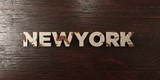 Newyork - grungy wooden headline on Maple  - 3D rendered royalty free stock image. This image can be used for an online website banner ad or a print postcard.