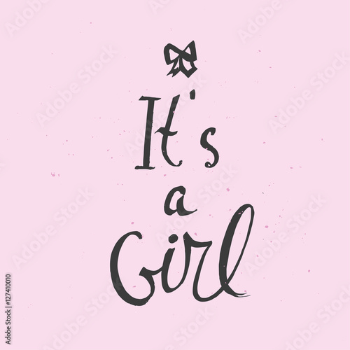 Foto op Aluminium Retro sign It's a girl greeting card. Vector lettering for baby shower card, handwritten text.