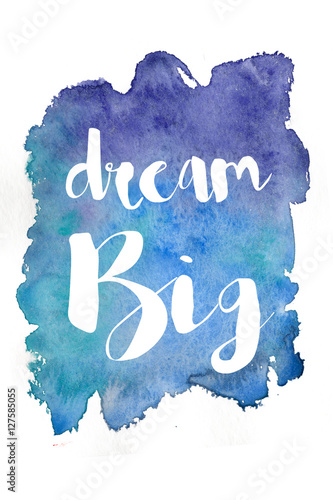 Inspirational motivating quote on old paper watercolor background