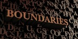 Boundaries - Wooden 3D rendered letters/message.  Can be used for an online banner ad or a print postcard.