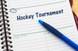 Your hockey tournament schedule