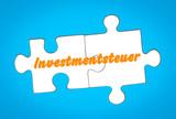 Investmentsteuer auf Puzzleteile