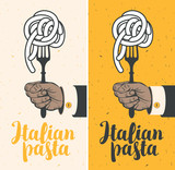 set of vector banners with Italian pasta on fork in a hand