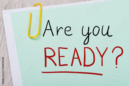 Poster Are You Ready Text Written On Note Paper