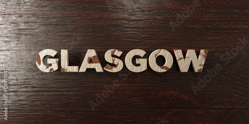 Glasgow - grungy wooden headline on Maple  - 3D rendered royalty free stock image. This image can be used for an online website banner ad or a print postcard.