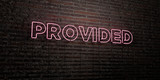 PROVIDED -Realistic Neon Sign on Brick Wall background - 3D rendered royalty free stock image. Can be used for online banner ads and direct mailers..