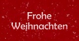 "Merry Christmas text in German ""Frohe Weihnachten"" formed from dust and turns to dust horizontally on red animated background"