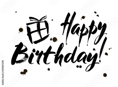 In de dag Positive Typography Happy birthday inscription. Greeting card with calligraphy. Hand drawn design. Black and white.