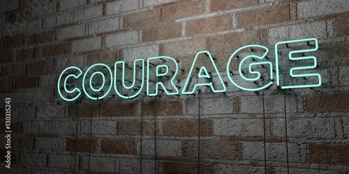 COURAGE - Glowing Neon Sign on stonework wall - 3D rendered royalty free stock illustration.  Can be used for online banner ads and direct mailers..