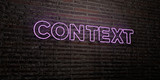 CONTEXT -Realistic Neon Sign on Brick Wall background - 3D rendered royalty free stock image. Can be used for online banner ads and direct mailers..