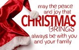 May the Peace and Joy that Christmas Brings Always Be With You and Your Family