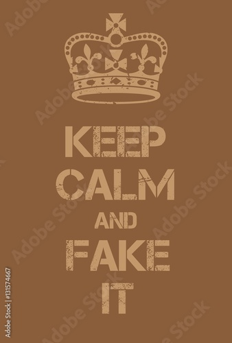 Aluminium Vintage Poster Keep Calm and Fake it poster