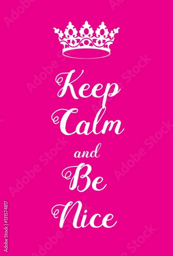 Fotobehang Vintage Poster Keep Calm and Be Nice poster