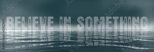 Poster Foggy Words - Believe in Something