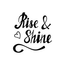 Hand Written Lettering Rise  Shine Made In  Hand Drawn Card Poster Postcard Tshirt Design Ink Illustration Modern Calligraphy Sticker