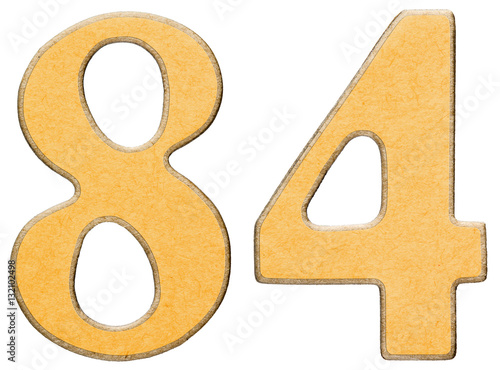 Poster 84, eighty four, numeral of wood combined with yellow insert, is