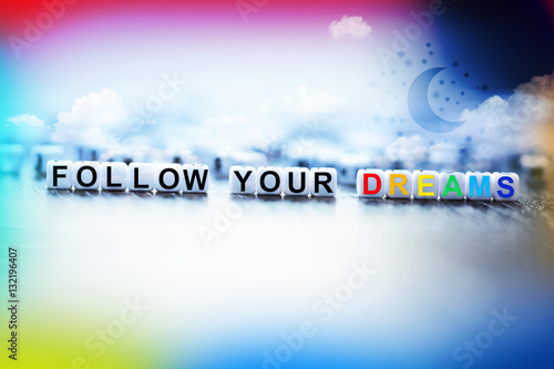 Poster Follow your dreams concept