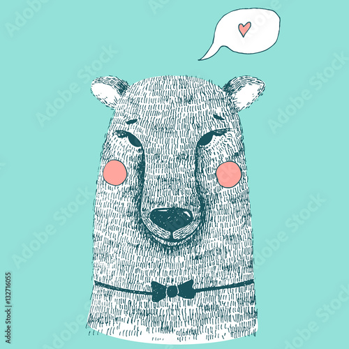 Plakat Hand drawn cute bear hand illustration. Ink sketch with wild animal - bear with bow tie, cheeks and speech bubble with heart