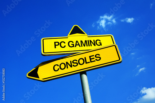 Poster PC Gaming vs Consoles - Traffic sign with two options - gamer and playing video games on personal computer or on console