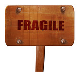 fragile, 3D rendering, text on wooden sign