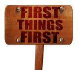 first things first, 3D rendering, text on wooden sign - 132773658