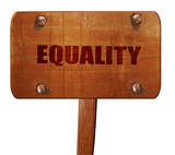 equality, 3D rendering, text on wooden sign