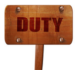 duty, 3D rendering, text on wooden sign