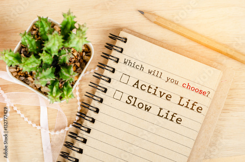 Poster Conceptual between active life and slow life.