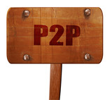 p2p, 3D rendering, text on wooden sign