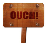 ouch, 3D rendering, text on wooden sign