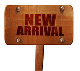 new arrival, 3D rendering, text on wooden sign
