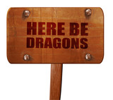here be dragons, 3D rendering, text on wooden sign