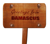 Greetings from damascus, 3D rendering, text on wooden sign