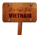Greetings from vietnam, 3D rendering, text on wooden sign