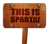 this is sparta, 3D rendering, text on wooden sign