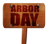 arbor day, 3D rendering, text on wooden sign