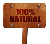 100% natural, 3D rendering, text on wooden sign